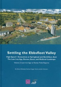Settling the Ebbsfleet Valley, CTRL Excavations at Springhead and Northfleet, Kent