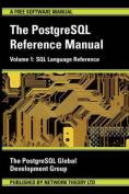 The PostgreSQL Reference Manual