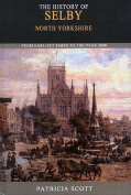History of Selby