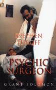 Stephen Turoff Psychic Surgeon