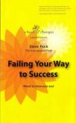 Failing Your Way to Success