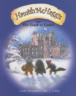 Hamish McHaggis: And the Ghost of Glamis