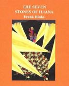 The Seven Stones of Iliana