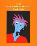 The Embodiment of Evil