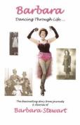 Barbara 'Dancing Through Life ...'