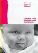 Labour Law Review: 2005