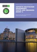 Aspekte Deutscher Gegenwart Practice Book 1 [GER]