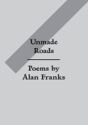 Unmade Roads