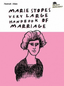 Marie Stopes's Very Large Handbook Of Marriage