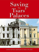 Saving the Tsars' Palaces