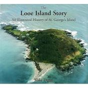 The Looe Island Story