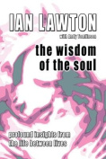 The Wisdom of the Soul