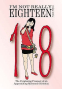 I'm Not Really Eighteen - Female Edition