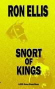Snort of Kings