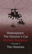 Shakespeare the Director's Cut