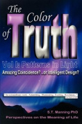 The Color of Truth: Amazing Coincidence..? Or Intelligent Design?: 2007