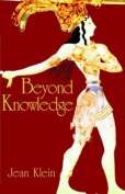Beyond Knowledge