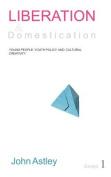 Liberation and Domestication