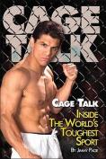 Cage Talk