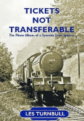 Tickets Not Transferable