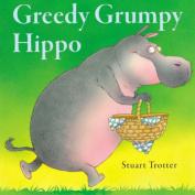 Greedy Grumpy Hippo