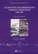 Cirencester Excavations: With a Review of Archaeology in Cirencester 1958-2008