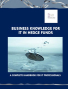 Business Knowledge for IT in Hedge Funds