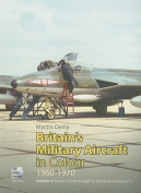 Britain's Military Aircraft in Colour, 1960-1970