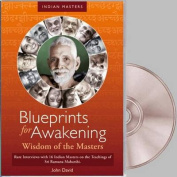 Blueprints for Awakening -- Wisdom of the Masters