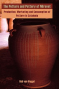 The Potters and Pottery of Miravet
