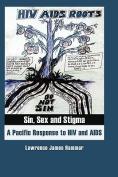 Sin, Sex and Stigma