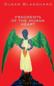 Fragments of the Human Heart