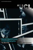 Soviet Mainstream Cinematography. The Silent Era
