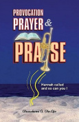 Provocation, Prayer and Praise [ENM]