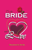 To the Bride with Love [ENM]