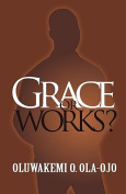 Grace or Works? [ENM]