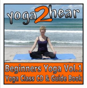Beginners Yoga: v. 1 [Audio]