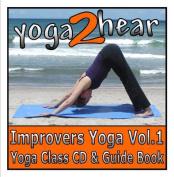 Improvers Yoga: v. 1 [Audio]