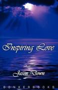 Inspiring Love