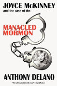 Joyce McKinney and the Case of the Manacled Mormon