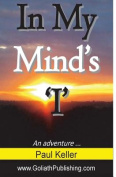 In My Mind's 'I': An Adventure