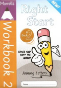 Morrells Right Start: Handwriting Made Easy: Workbook 2