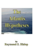 The Atlantis Hypotheses