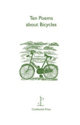 Ten Poems About Bicycles