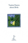 Twelve Poems About Birds