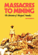 Massacres to Mining