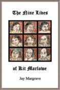 The Nine Lives of Kit Marlowe