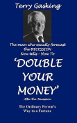 Double Your Money