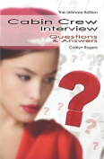 Cabin Crew Interview Questions & Answers