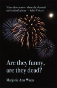 Are They Funny, are They Dead?